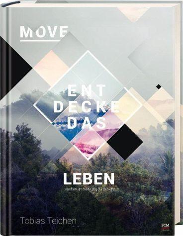 Gebundenes Buch »Move - Entdecke das Leben«