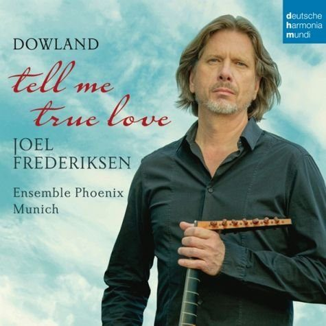 Audio CD »John Dowland: Tell Me True Love«