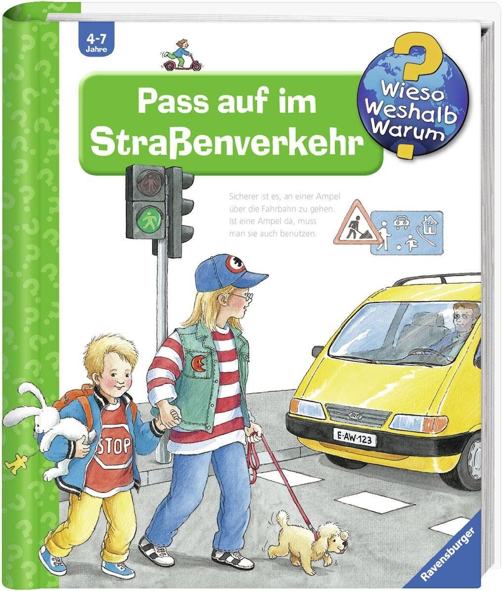Ravensburger Kinderbuch, »Pass auf im Straßenverkehr / Wieso? Weshalb? Warum?«