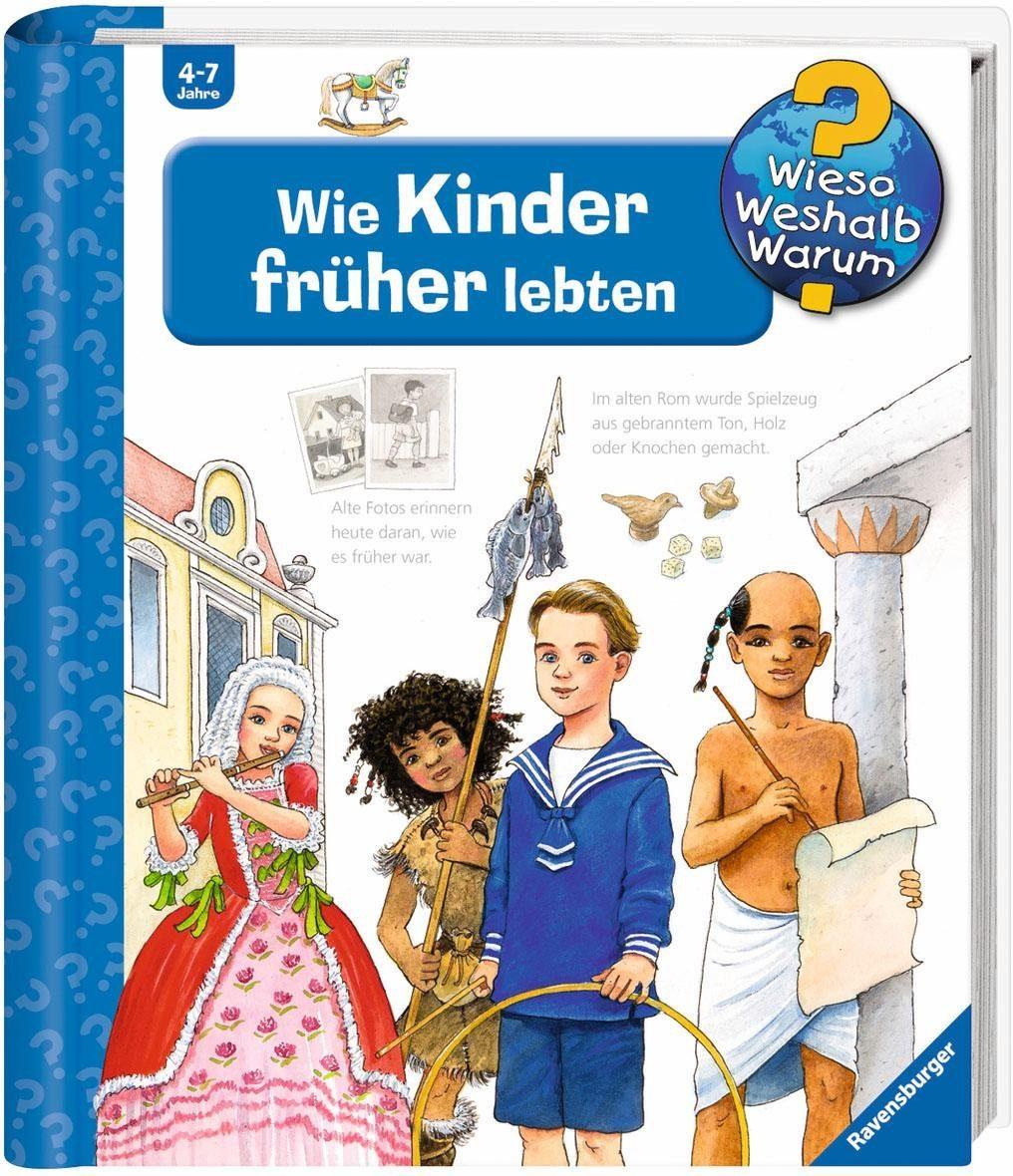 Ravensburger Kinderbuch, »Wie Kinder früher lebten / Wieso? Weshalb? Warum?«