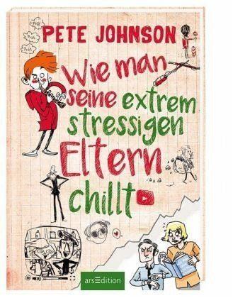 Gebundenes Buch »Wie man seine extrem stressigen Eltern chillt«