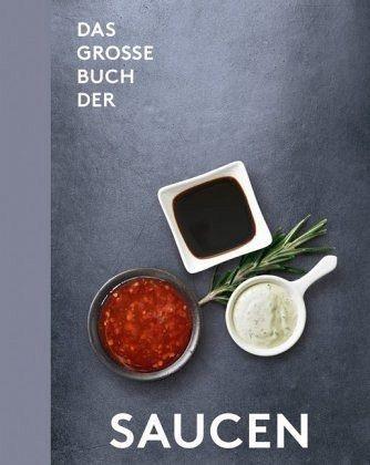 Gebundenes Buch »Das große Buch der Saucen«