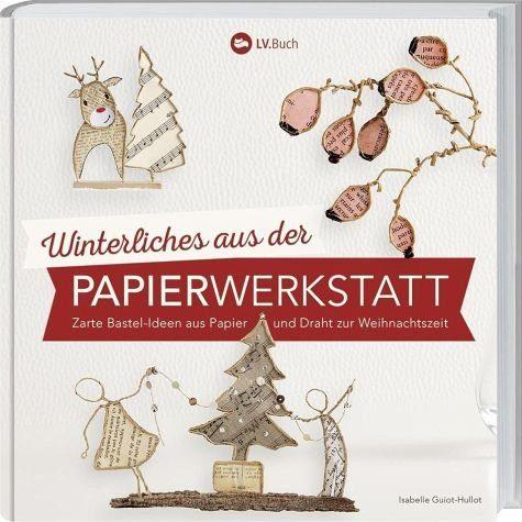 Gebundenes Buch »Winterliches aus der Papierwerkstatt«