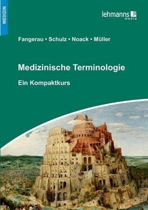 Broschiertes Buch »Medizinische Terminologie«