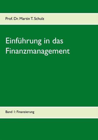 Broschiertes Buch »Einführung in das Finanzmanagement«