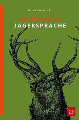 Gebundenes Buch »Handbuch Jägersprache«