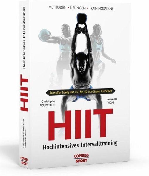 Broschiertes Buch »HIIT - Hochintensives Intervalltraining«