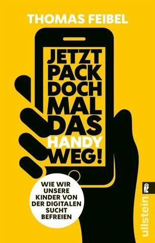 Broschiertes Buch »Jetzt pack doch mal das Handy weg!«