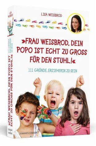 Broschiertes Buch »Frau Weisbrod, dein Popo ist echt zu groß für...«