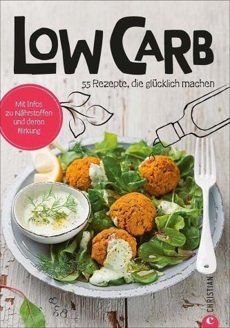 Broschiertes Buch »Koch dich glücklich: Low Carb«