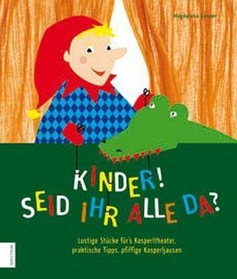 Broschiertes Buch »Kinder, seid ihr alle da?«