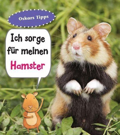 Gebundenes Buch »Hamster, Ich sorge für...«