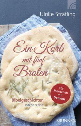 Broschiertes Buch »Ein Korb mit fünf Broten«