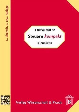 Broschiertes Buch »Steuern kompakt - Klausuren«