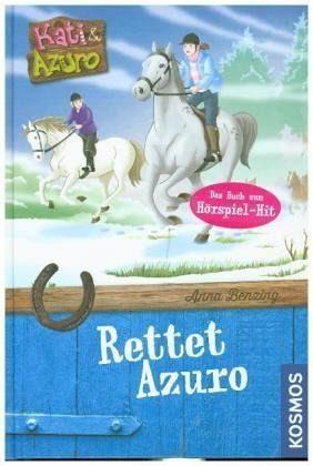 Gebundenes Buch »Kati und Azuro 01. Rettet Azuro«