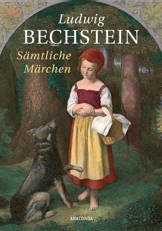 Gebundenes Buch »Ludwig Bechstein - Sämtliche Märchen...«