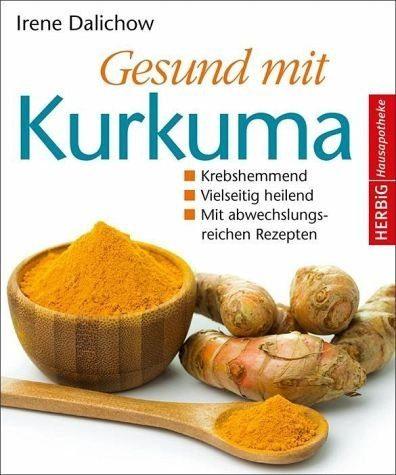 Gebundenes Buch »Gesund mit Kurkuma«