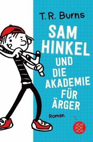 Broschiertes Buch »Sam Hinkel und die Akademie für Ärger / Sam...«