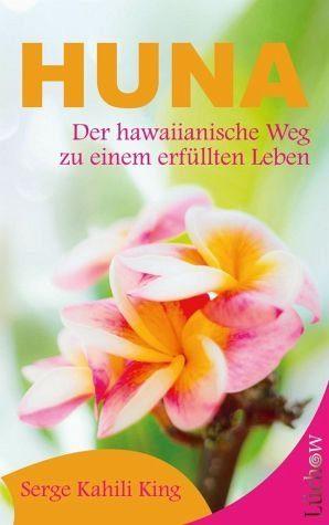 Broschiertes Buch »Huna«