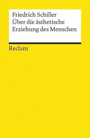 Broschiertes Buch »Über die ästhetische Erziehung des Menschen in...«