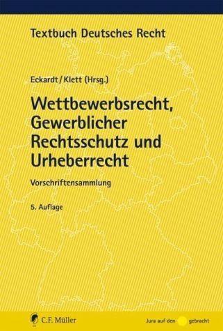 Broschiertes Buch »Wettbewerbsrecht, Gewerblicher Rechtsschutz...«
