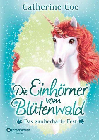 Gebundenes Buch »Das zauberhafte Fest / Die Einhörner vom...«