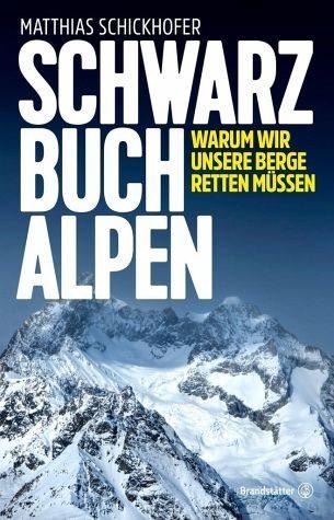 Gebundenes Buch »Schwarzbuch Alpen«