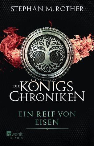 Broschiertes Buch »Ein Reif von Eisen / Die Königs-Chroniken Bd.1«