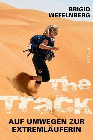 Broschiertes Buch »The Track - Auf Umwegen zur Extremläuferin«