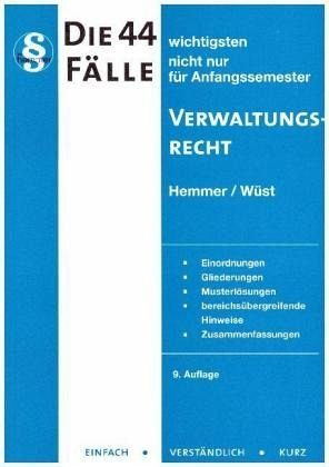 Broschiertes Buch »Die 44 wichtigsten Fälle zum Verwaltungsrecht«