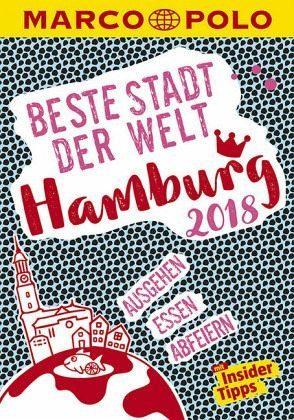 Broschiertes Buch »MARCO POLO Beste Stadt der Welt - Hamburg 2018...«