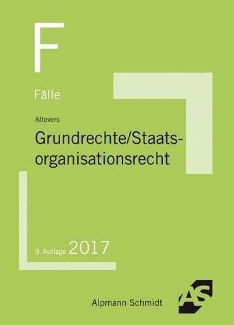 Broschiertes Buch »Fälle Grundrechte, Staatsorganisationsrecht«