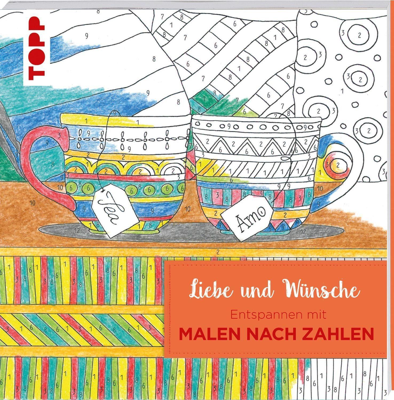 """Topp Buch """"Liebe und Wünsche - Entspannen Malen nach Zahlen"""" 108 S."""