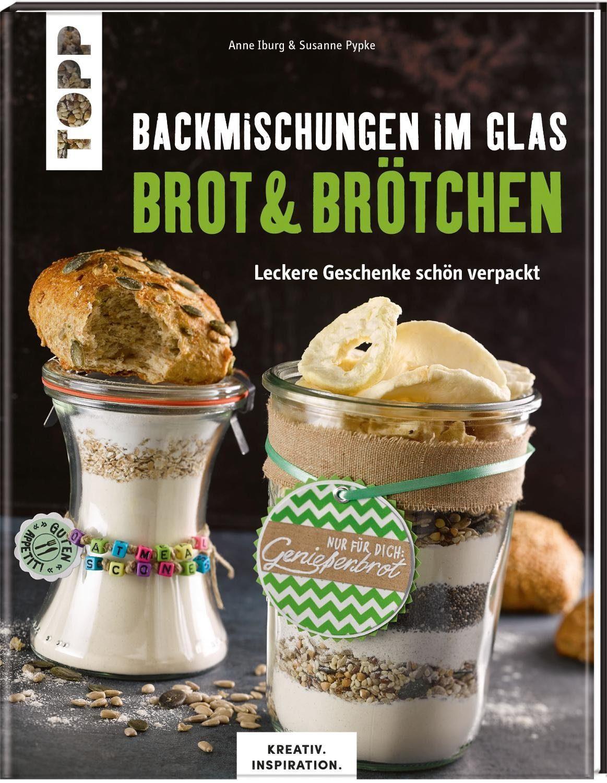 """Topp Buch """"Backmischungen im Glas -Brot und Brötchen"""" 64 Seiten"""