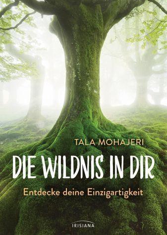 Broschiertes Buch »Die Wildnis in dir«