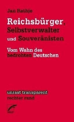 Broschiertes Buch »Reichsbürger, Selbstverwalter und Souveränisten«