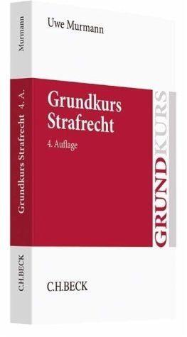 Broschiertes Buch »Grundkurs Strafrecht«