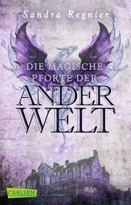 Broschiertes Buch »Die magische Pforte der Anderwelt (Pan-Spin-off)«