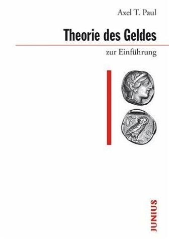 Broschiertes Buch »Theorie des Geldes zur Einführung«
