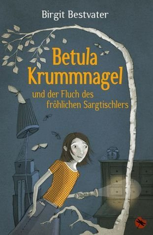 Broschiertes Buch »Betula Krummnagel und der Fluch des fröhlichen...«