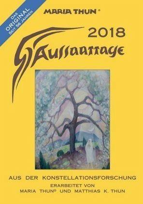 Broschiertes Buch »Aussaattage Maria Thun 2018«
