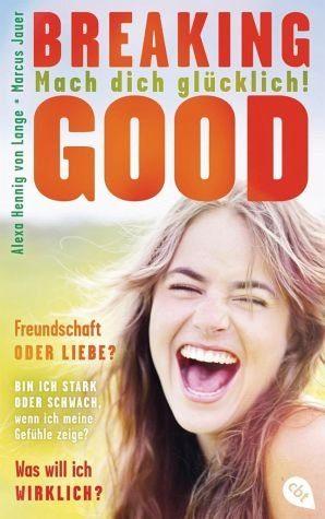 Broschiertes Buch »Breaking Good«