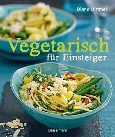Gebundenes Buch »Vegetarisch für Einsteiger«