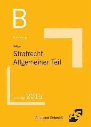 Broschiertes Buch »Basiswissen Strafrecht Allgemeiner Teil«