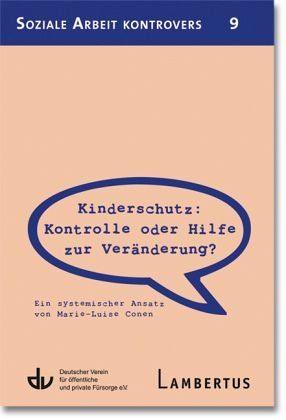 Broschiertes Buch »Kinderschutz: Kontrolle oder Hilfe zur...«