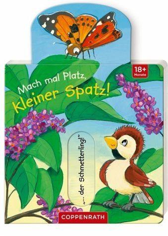 Buch mit Papp-Einband »Mach mal Platz, kleiner Spatz!«