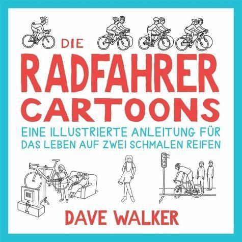 Broschiertes Buch »Die Radfahrer Cartoons«