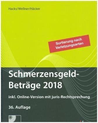 Gebundenes Buch »SchmerzensgeldBeträge 2018 (Buch mit CD-ROM...«