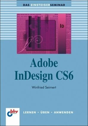 Broschiertes Buch »Adobe InDesign CS6«