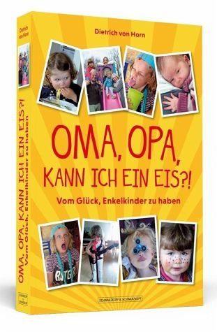 Broschiertes Buch »Oma, Opa, kann ich ein Eis?!«